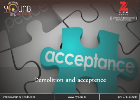 Demolition and Acceptence