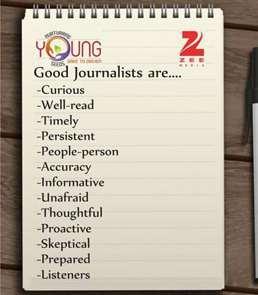 Good Journalists are....