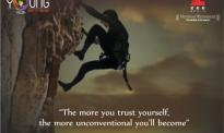 The more you trust yourself, the more unconventional you'll become